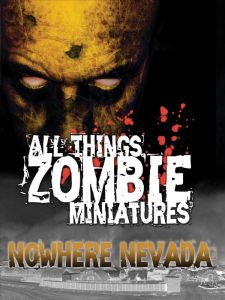 All Things Zombie : Nowhere Nevada